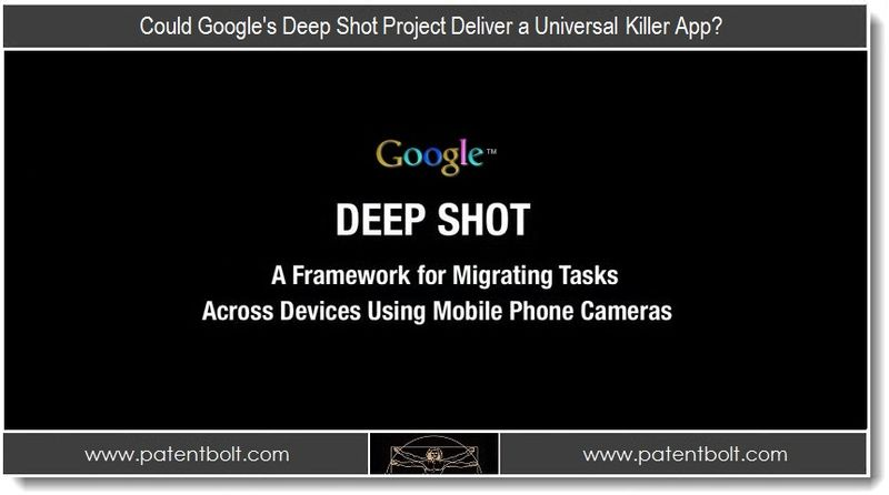 1 - Could Google's Deep Shot Project Deliver a Universal killer App