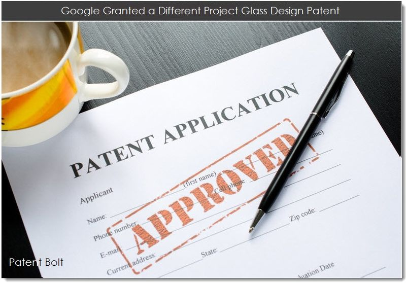 1. Google Granted a Different Project Glass Desgn Patent